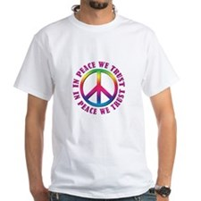 In Peace We Trust Shirt