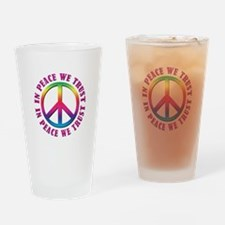 In Peace We Trust Drinking Glass