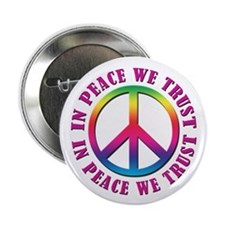 """In Peace We Trust 2.25"""" Button (10 pack)"""