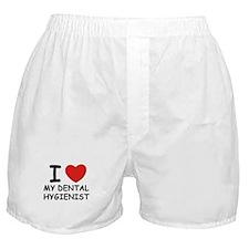 I love dental hygienists Boxer Shorts