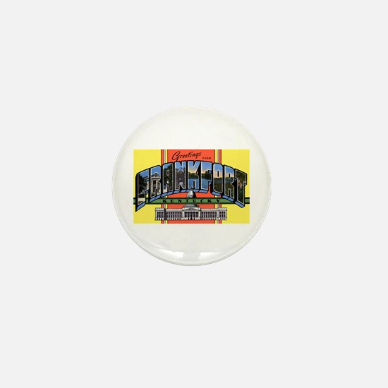 Frankfort Kentucky Greetings Mini Button