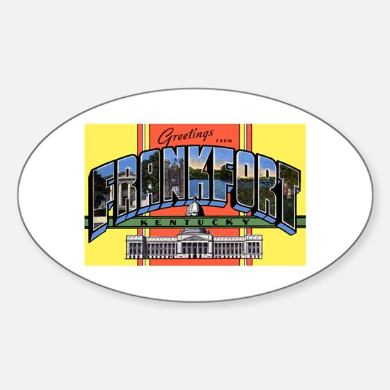 Frankfort Kentucky Greetings Oval Decal