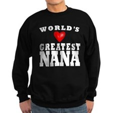 Worlds Greatest Nana Sweatshirt