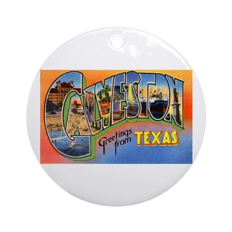Galveston Texas Greetings Ornament (Round)