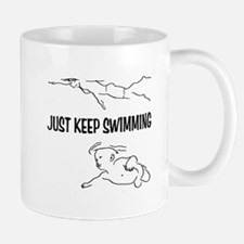 Just Keep Swimming Mug
