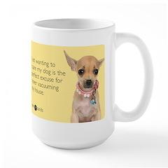 Never Vacuuming Excuse Mug