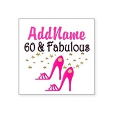 """60 YR OLD SHOE QUEEN Square Sticker 3"""" x 3"""""""