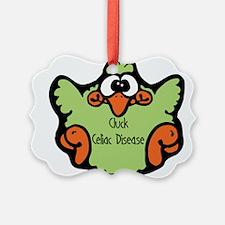 3-cluck-celiac-disease.png Ornament