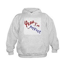 I'm Mr Perfect Funny Design Hoodie