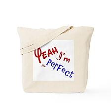 I'm Mr Perfect Funny Design Tote Bag