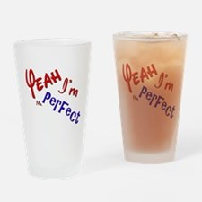 I'm Mr Perfect Funny Design Drinking Glass