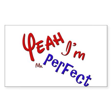 I'm Mr Perfect Funny Design Sticker
