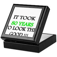 It took 80 years to look this good Keepsake Box