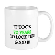 It took 70 years to look this good Mug