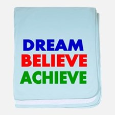 Dream Believe Achieve baby blanket