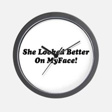 Saying: Better On MyFace Wall Clock