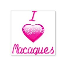 "I Love/Heart Macaques Square Sticker 3"" x 3"""