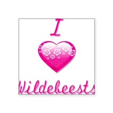 "I Love/Heart Wildebeests Square Sticker 3"" x 3"""