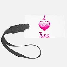 I Love/Heart Tuna Luggage Tag