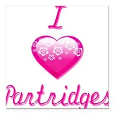 "I Love/Heart Partridges Square Car Magnet 3"" x 3"""