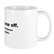 Don't Piss Me Off Small Small Mug