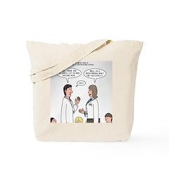 Pediatrician Quandry Tote Bag