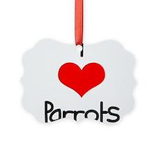 i-heart-parrots.png Ornament