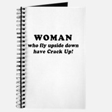 Saying: Woman Have Crack Up Journal