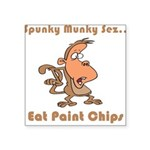 eat-paint-chips.png Square Sticker 3