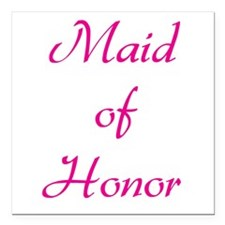 """maid-of-honor-pink.png Square Car Magnet 3"""" x 3"""""""