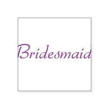 """bridesmaid-purple.png Square Sticker 3"""" x 3"""""""