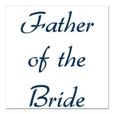 """father-of-the-bride-blue.png Square Car Magnet 3"""""""