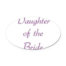 daughter-of-the-bride-purpl.png Oval Car Magnet