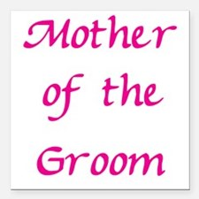 mother-of-the-groom,pink.png Square Car Magnet 3""