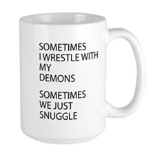 Wrestle With My Demons Mug