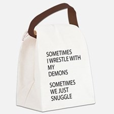 Wrestle With My Demons Canvas Lunch Bag