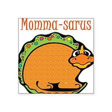 "momma-saurus.png Square Sticker 3"" x 3"""