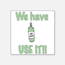 "spray,use-it,green.png Square Sticker 3"" x 3"""