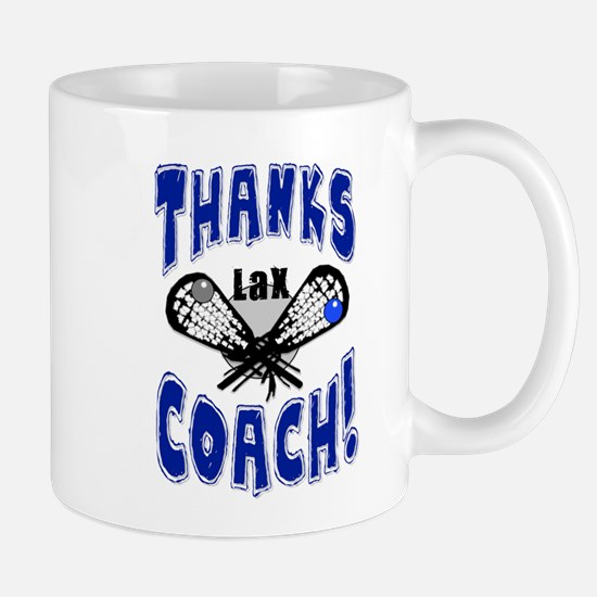 Thanks LAX Coach! Mug