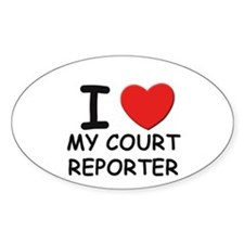 I love court reporters Oval Decal