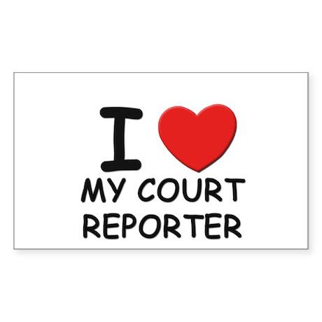 I love court reporters Rectangle Sticker
