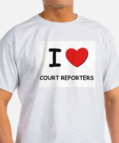 I love court reporters Ash Grey T-Shirt