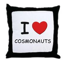 I love cosmonauts Throw Pillow