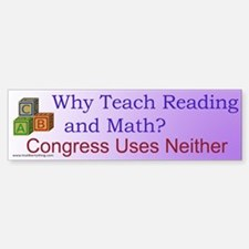 Why Teach Reading Bumper Bumper Bumper Sticker