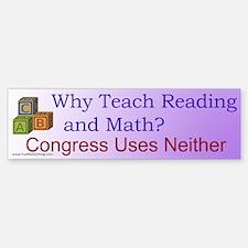 Why Teach Reading Bumper Bumper Bumper Sticker