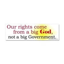Our Rights Come From Big God Car Magnet 10 x 3