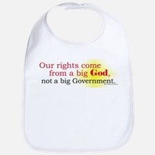 Our Rights Come From Big God Bib
