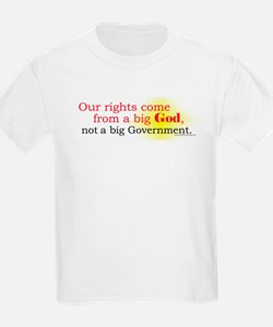 Our Rights Come From Big God T-Shirt