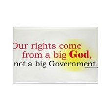 Our Rights Come From Big God Rectangle Magnet
