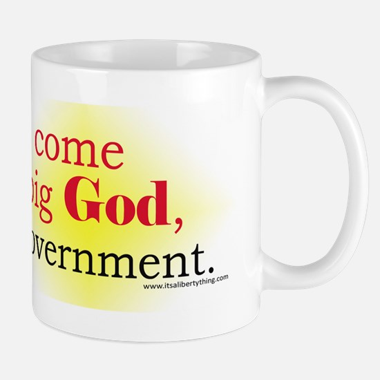 Our Rights Come From Big God Mug